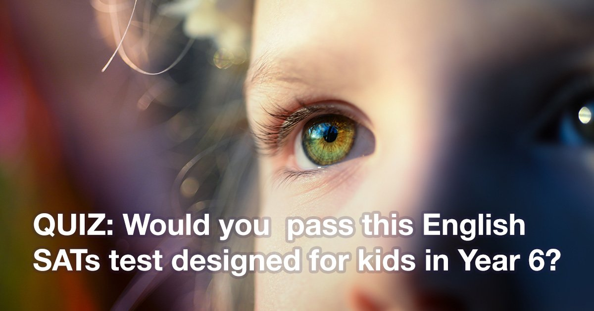 Would you pass this English test for kids in year 6? | SATs2019 uk